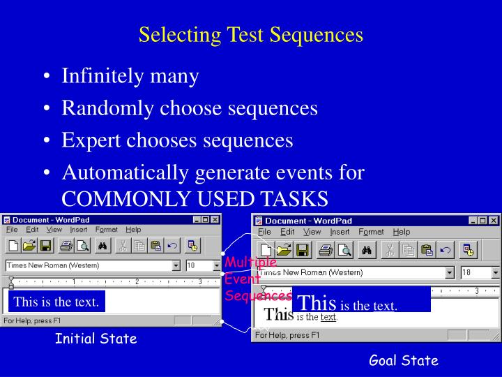 Selecting Test Sequences