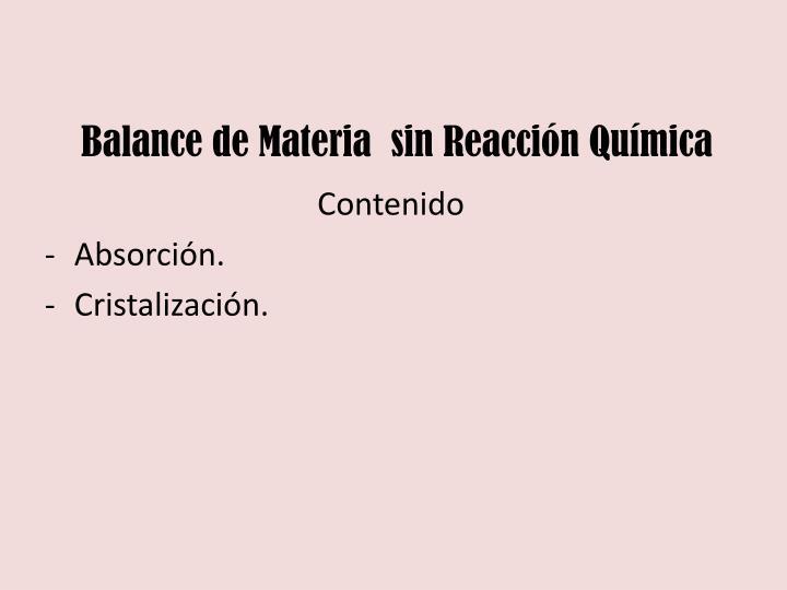 Balance de Materia  sin Reacción Química
