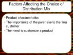 factors affecting the choice of distribution mix