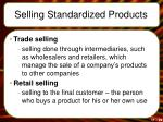 selling standardized products1