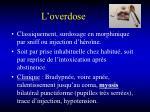 l overdose