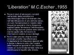 liberation m c escher 1955