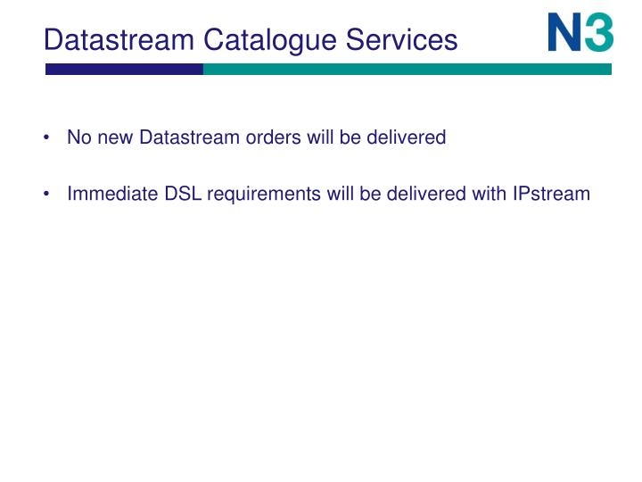Datastream Catalogue Services