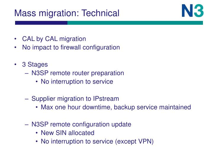 Mass migration: Technical