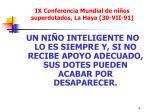 ix conferencia mundial de ni os superdotados la haya 30 vii 91