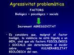 agressivitat problem tica1