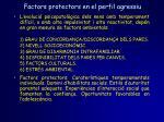 factors protectors en el perfil agressiu