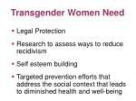transgender women need1