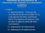 habilidades del procesamiento de informaci n m s utilizadas en el desempe o acad mico continuaci n