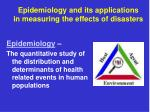 epidemiology and its applications in measuring the effects of disasters