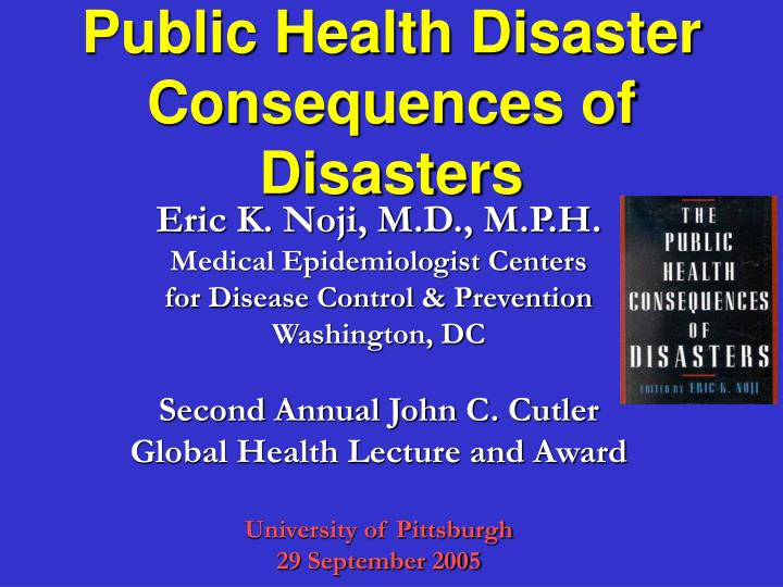 public health disaster consequences of disasters n.