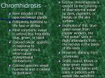 chromhidrosis