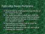 folliculitis nares perforans