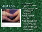 onycholysis