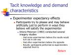tacit knowledge and demand characteristics3