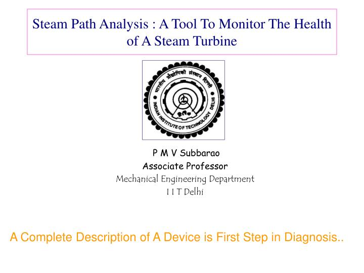 steam path analysis a tool to monitor the health of a steam turbine n.