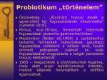 probiotikum t rt nelem