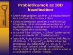 probiotikumok az ibd kezel s ben