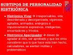subtipos de personalidad histri nica2