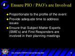 ensure pio pao s are involved