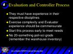 evaluation and controller process