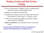 testing system and sub system testing