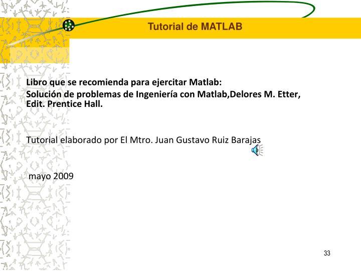 Libro que se recomienda para ejercitar Matlab: