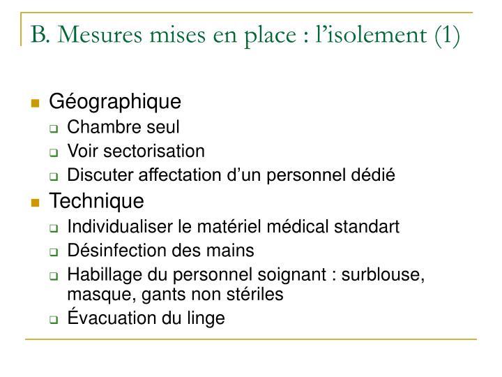 B. Mesures mises en place : l'isolement (1)
