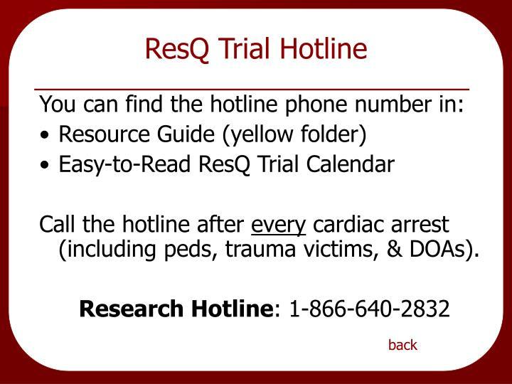 ResQ Trial Hotline