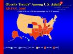 obesity trends among u s adults brfss 2005