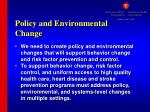 policy and environmental change