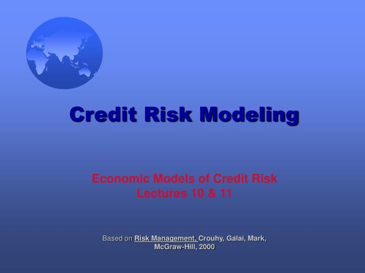 economic models of credit risk lectures 10 11 n.