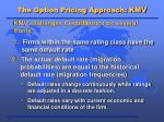 the option pricing approach kmv