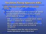 the option pricing approach kmv1
