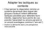 adapter les tactiques au contexte
