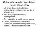 cultures styles de n gociation le cas chine usa