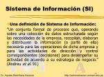 sistema de informaci n si