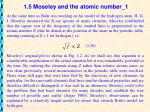 1 5 moseley and the atomic number 1