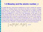1 5 moseley and the atomic number 3