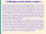 1 5 moseley and the atomic number 4