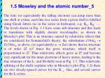 1 5 moseley and the atomic number 5