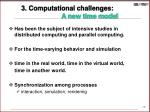 3 computational challenges a new time model