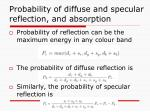 probability of diffuse and specular reflection and absorption