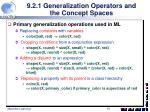 9 2 1 generalization operators and the concept spaces