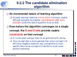 9 2 2 the candidate elimination algorithm6