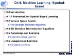 ch 9 machine learning symbol based