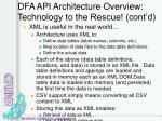 dfa api architecture overview technology to the rescue cont d