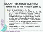dfa api architecture overview technology to the rescue cont d1