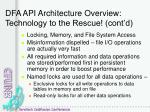 dfa api architecture overview technology to the rescue cont d2