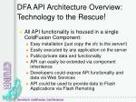 dfa api architecture overview technology to the rescue
